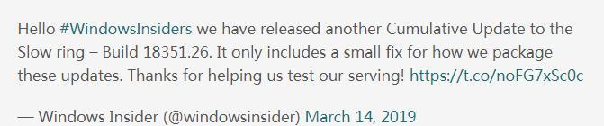 第四款Windows10 19H1版本上线:适用于慢环内部人士
