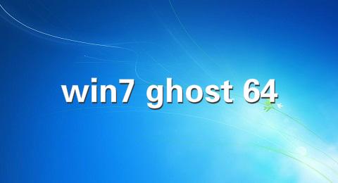 win7 ghost 64